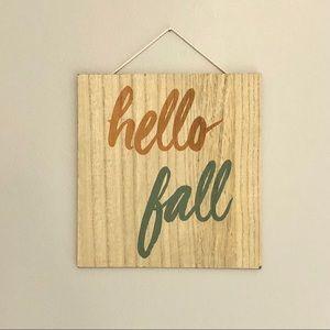 """hello fall"" sign"